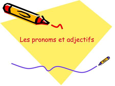 Les pronoms et adjectifs. Nuria Lozano Rojas Place des pronoms personnels compléments Un seul pronom : –Avec un verbe à un temps simple le pronom est.