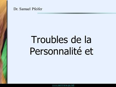 Troubles de la Personnalité et