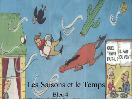 Les Saisons et le Temps Bleu 4.