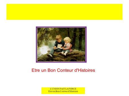 Etre un Bon Conteur d'Histoires