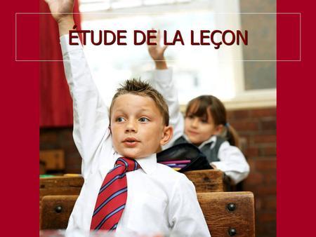 ÉTUDE DE LA LEÇON. Chantons… 259. Devant toi, Seigneur Devant toi, Seigneur Je répands mon âme. Devant toi, Seigneur Je répands mon âme. Ô mon Dieu,