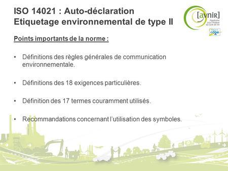ISO : Auto-déclaration Etiquetage environnemental de type II
