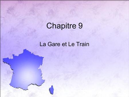 Chapitre 9 La Gare et Le Train. partir une voyageuse.