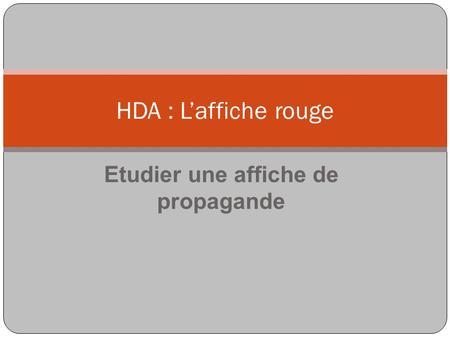 Etudier une affiche de propagande HDA : Laffiche rouge.